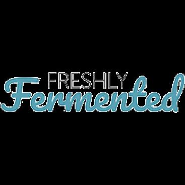 Freshly Fermented